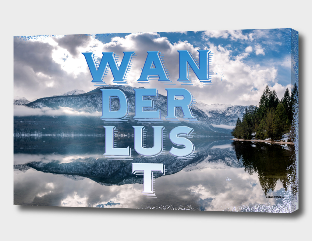 Wanderlust – Mountains