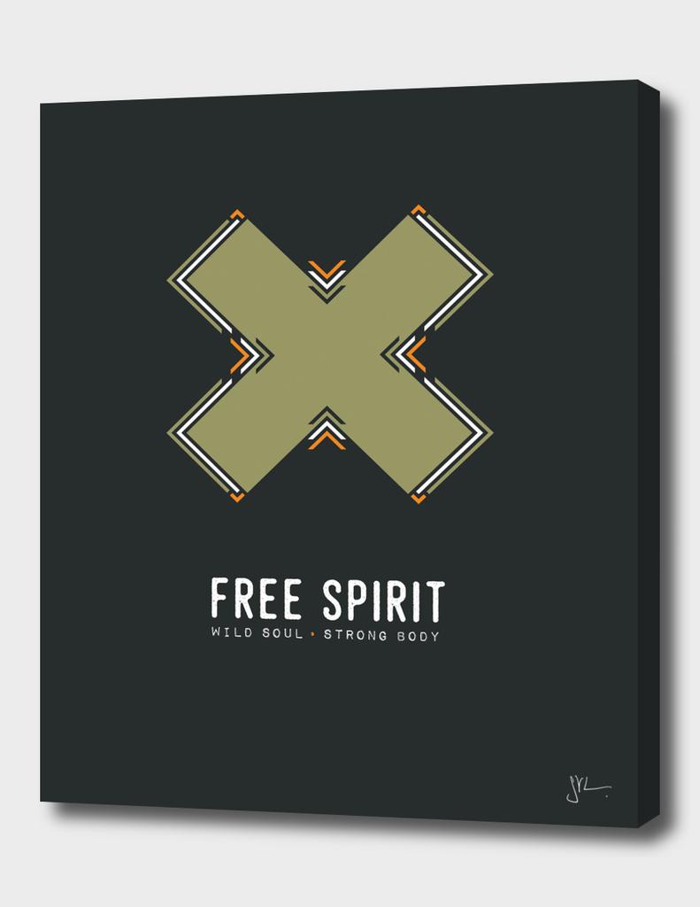 Free Spirit, Wild Soul, Strong Body