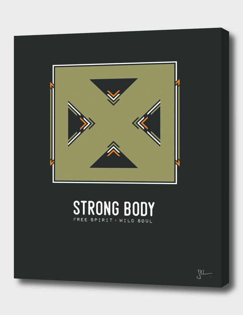 Strong Body, Free Spirit, Wild Soul