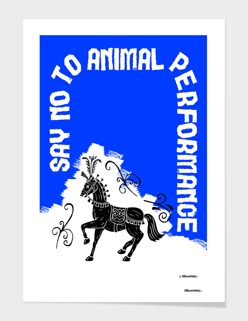 Say NO to Animal Performance – Horse