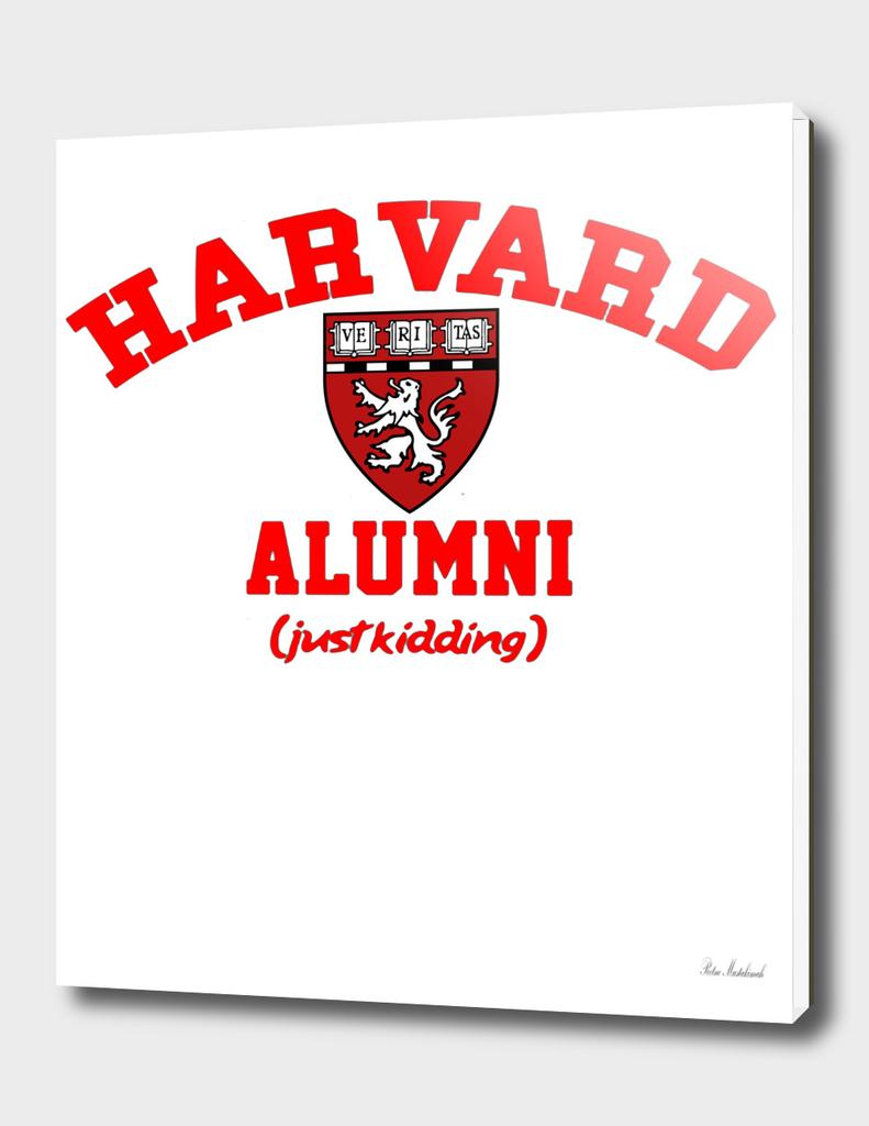 Harvard Alumni Just Kidding