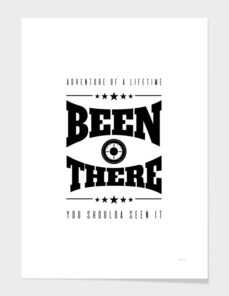 Been There Adventure of a Lifetime Typography