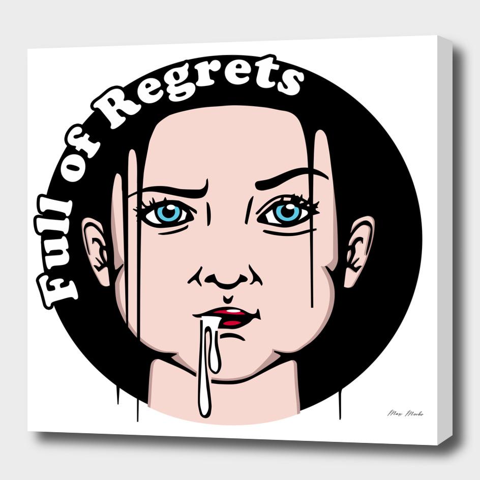 Full of regrets