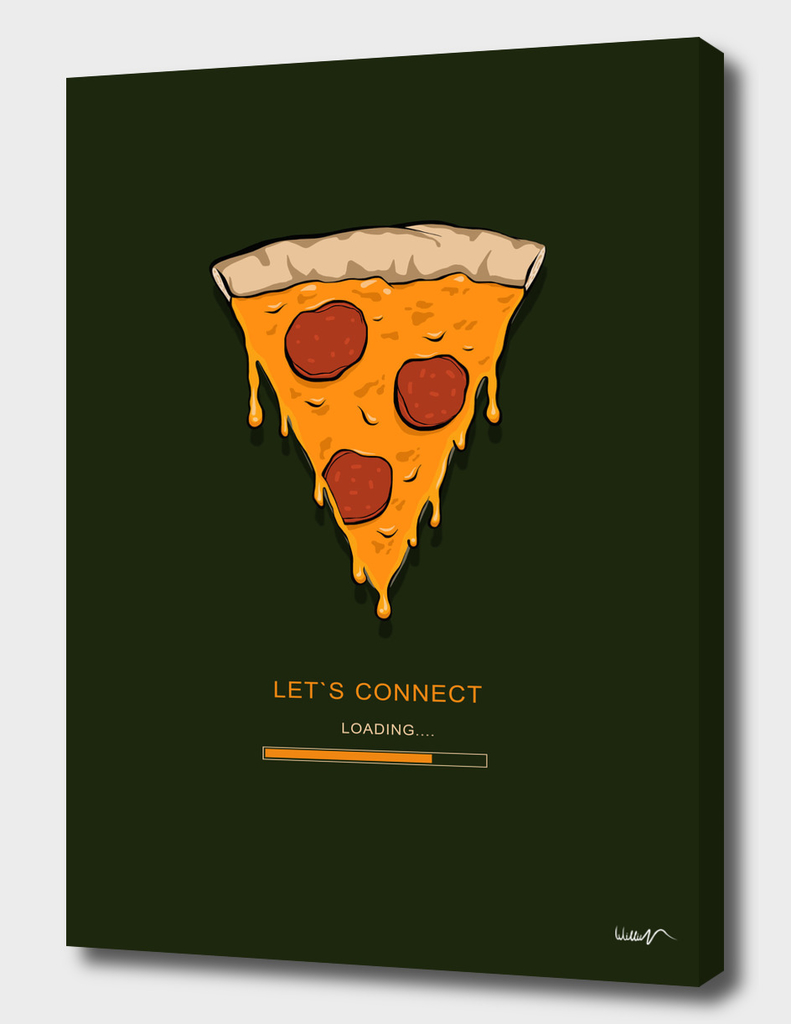 Let`s connect to pizza