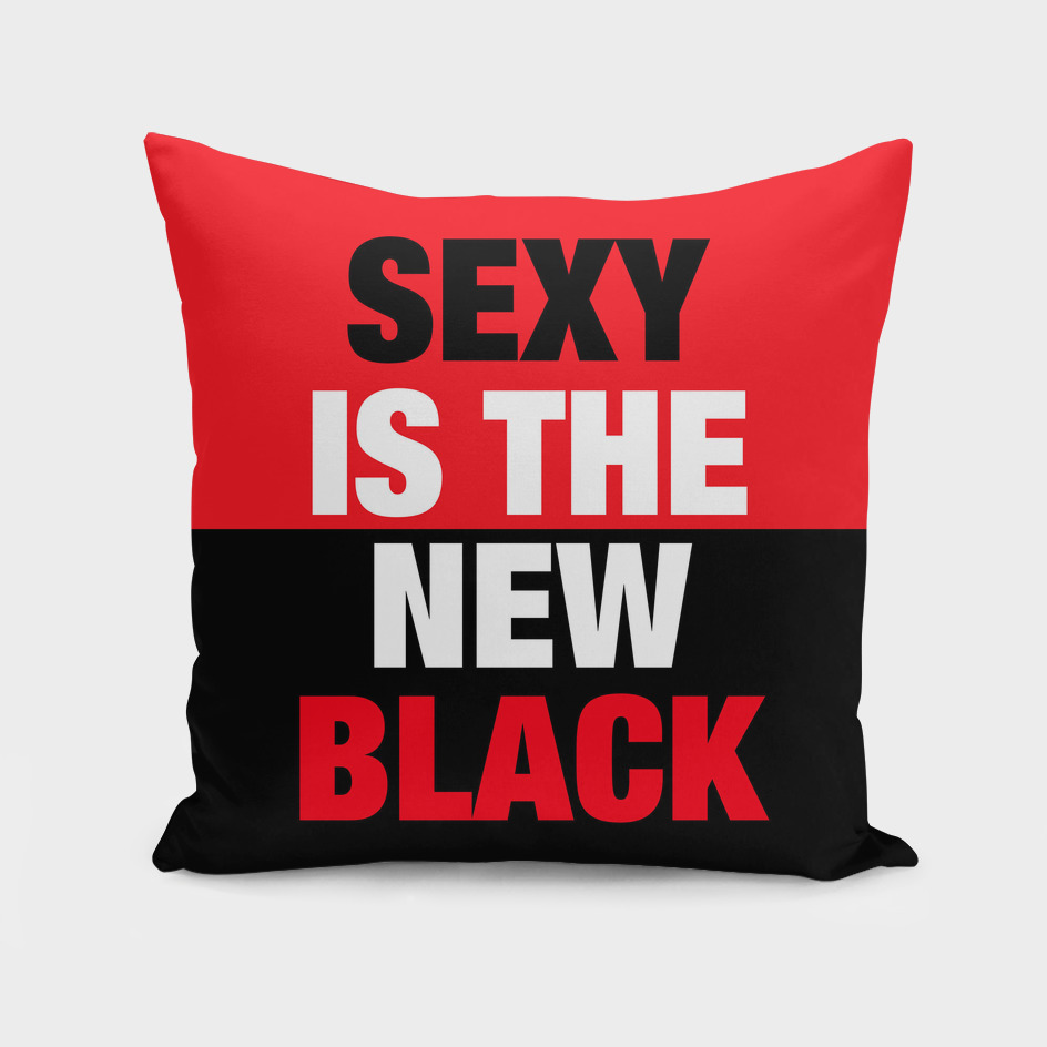 SEXY is the new BLACK