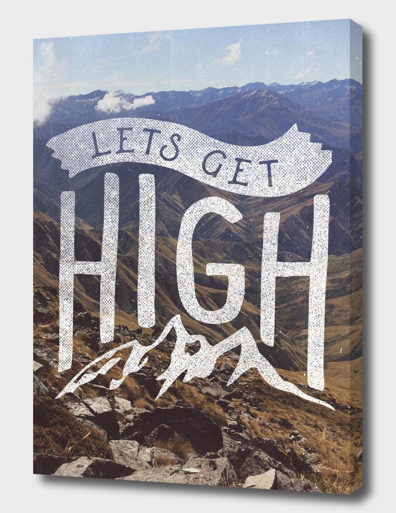 Lets Get High