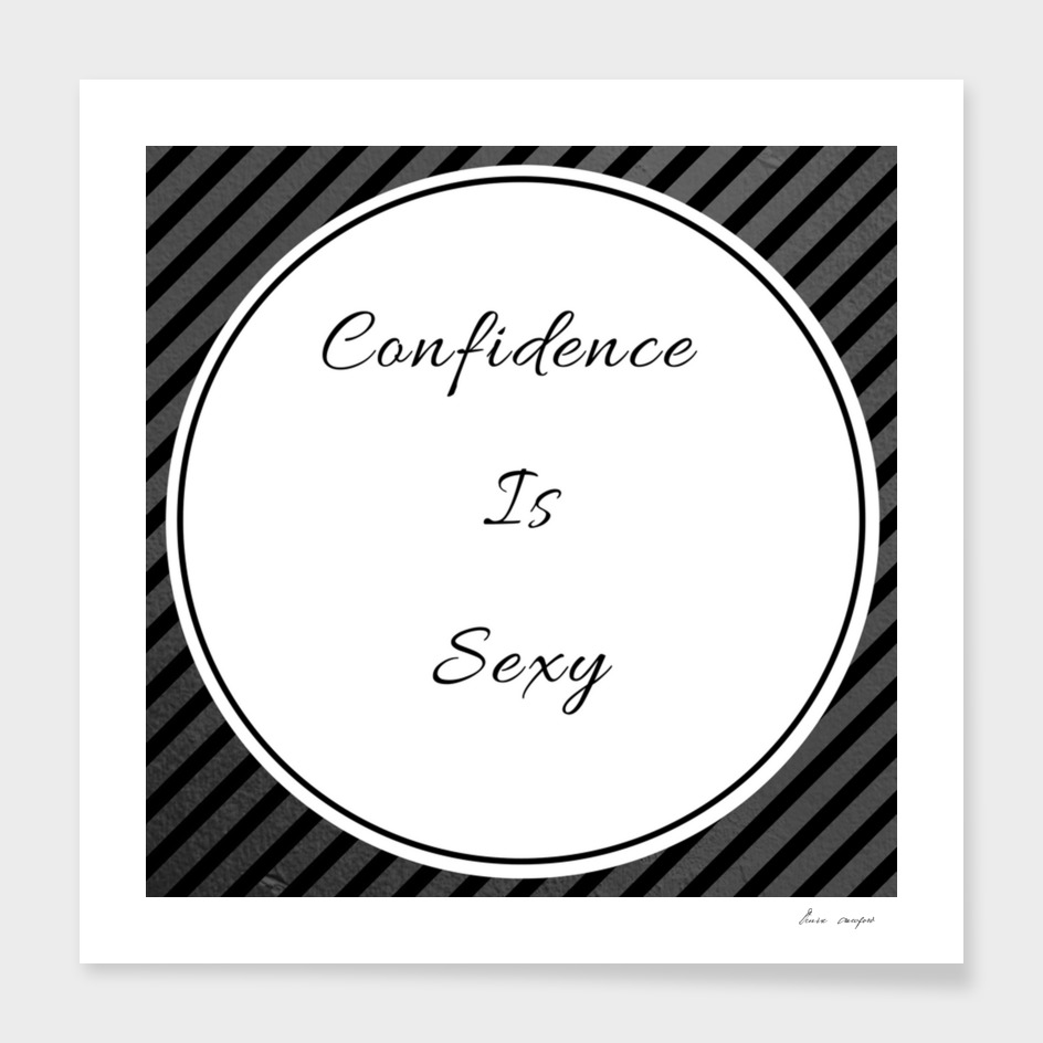 Confidence Is Sexy