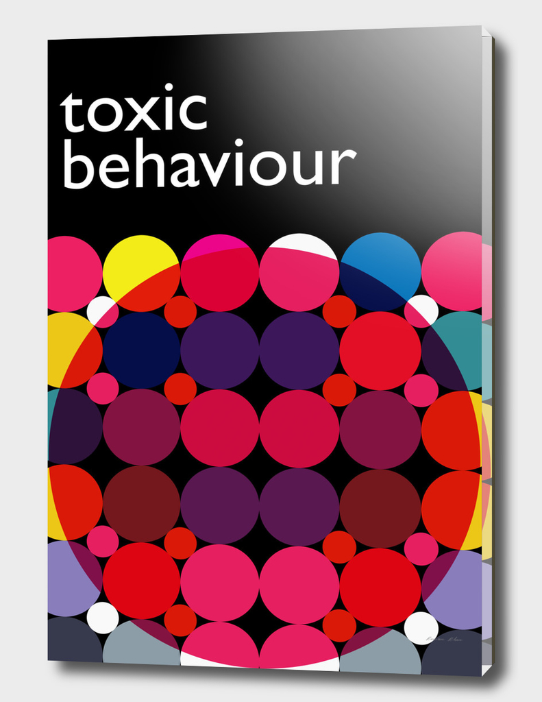 Toxic behaviour