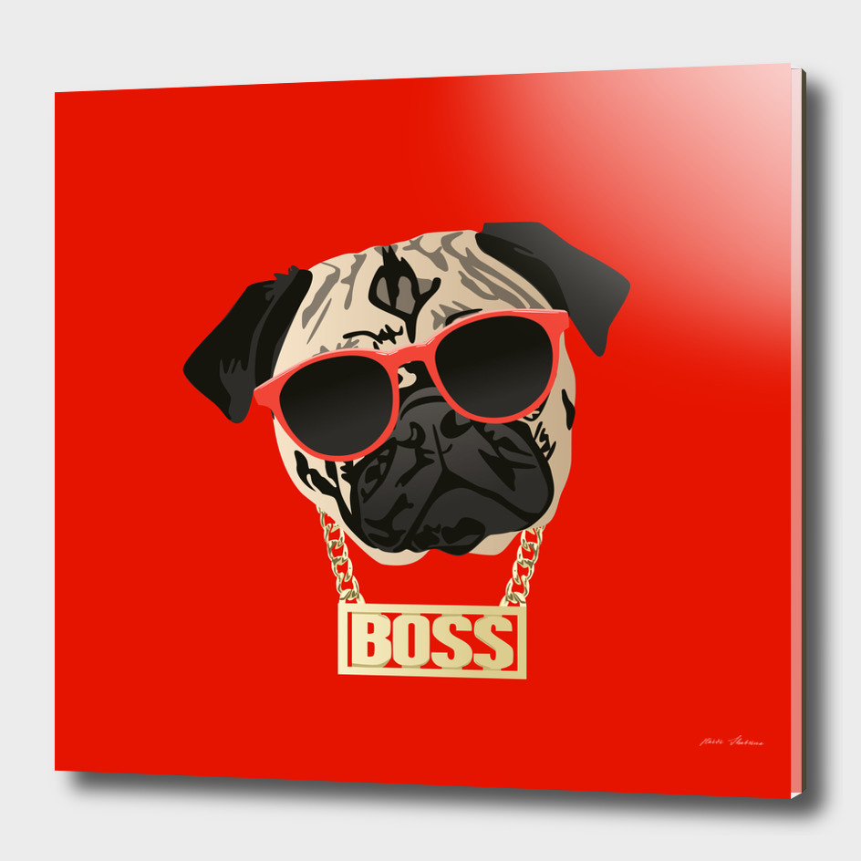 Pug Life - I am the Boss for Pug Parents