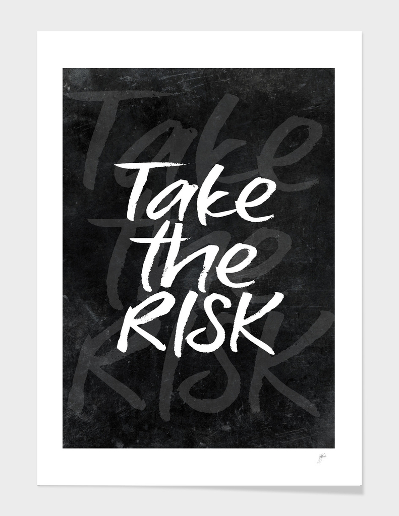 take the risk #motivationialquote