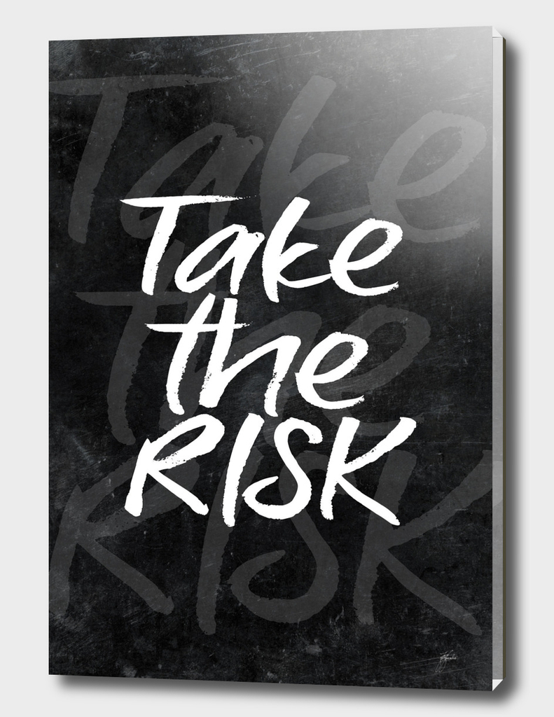 take the risk #motivationialquote