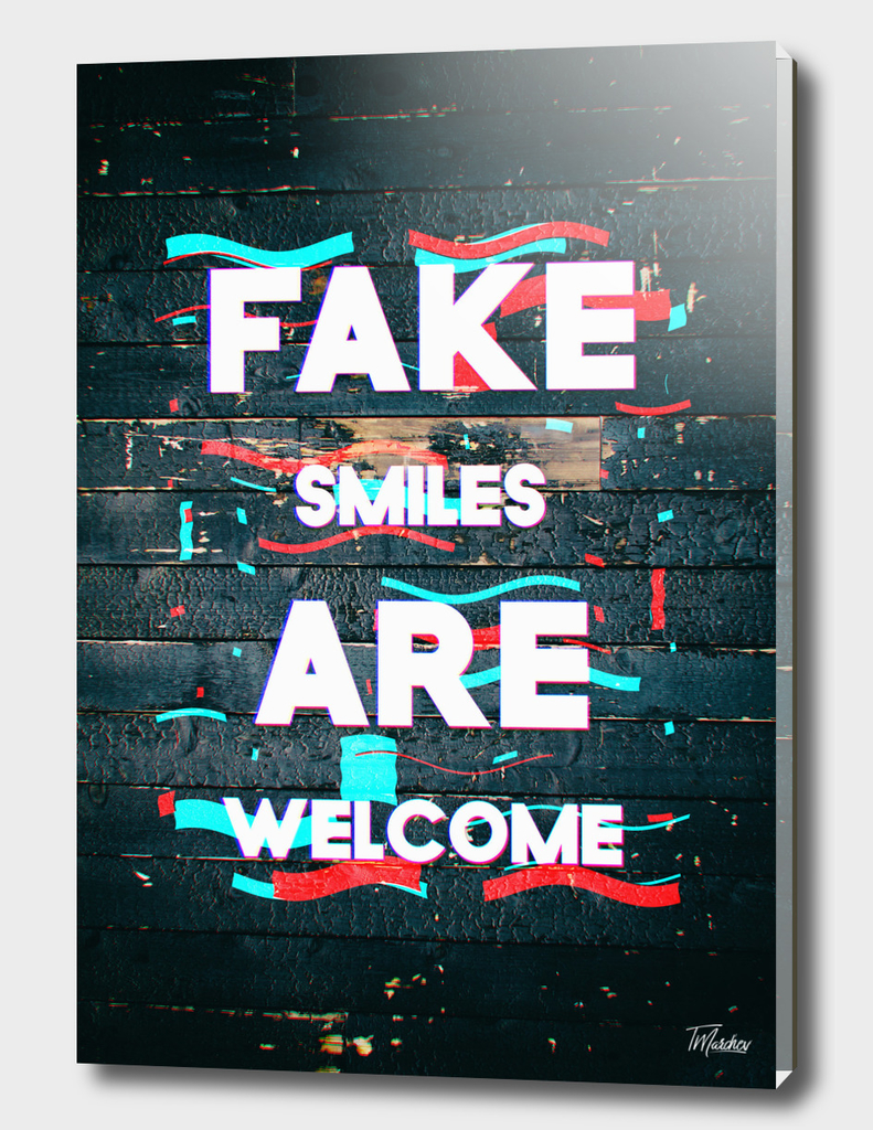 Poster III - Fake Smiles
