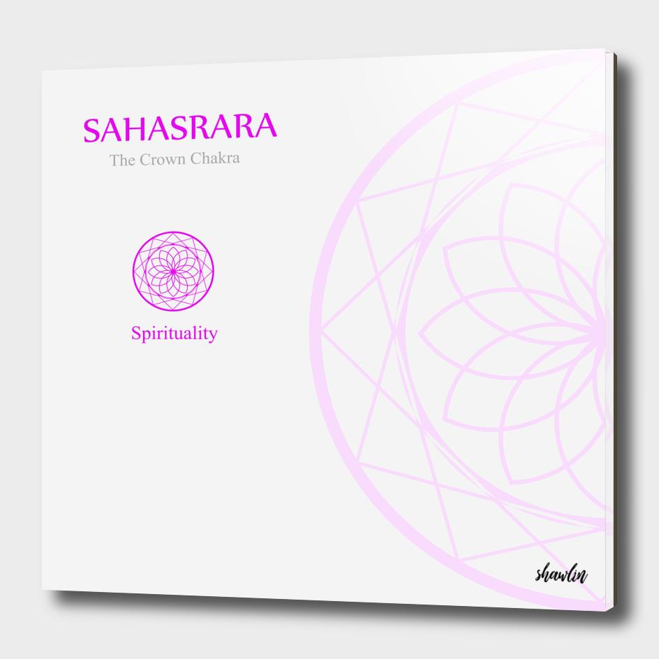 Sahahrara- The crown chakra which stands for spirituality.