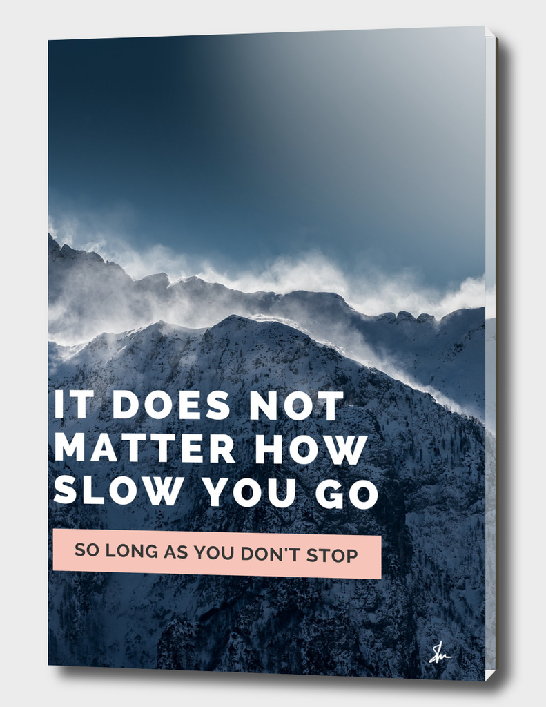 So long as you don't stop quote
