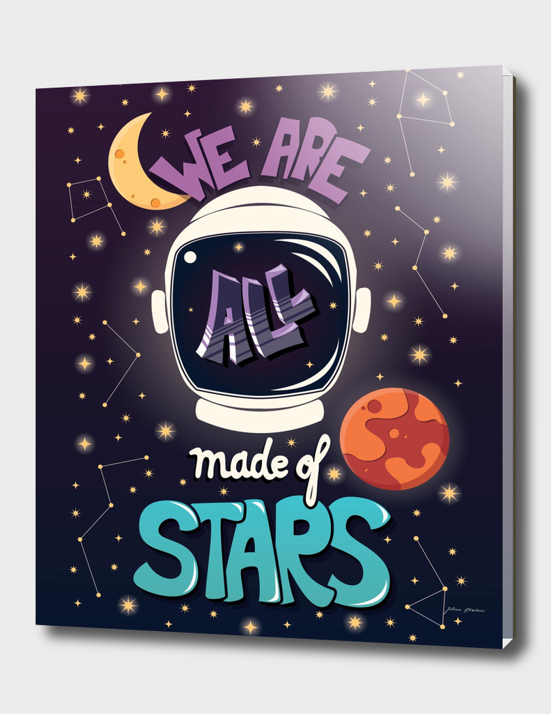We are all made of stars, typography modern poster design