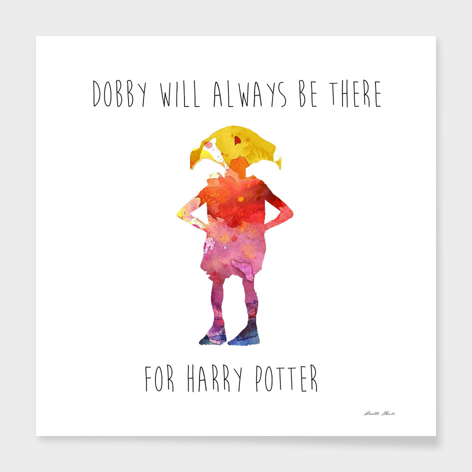 Dobby will always be there
