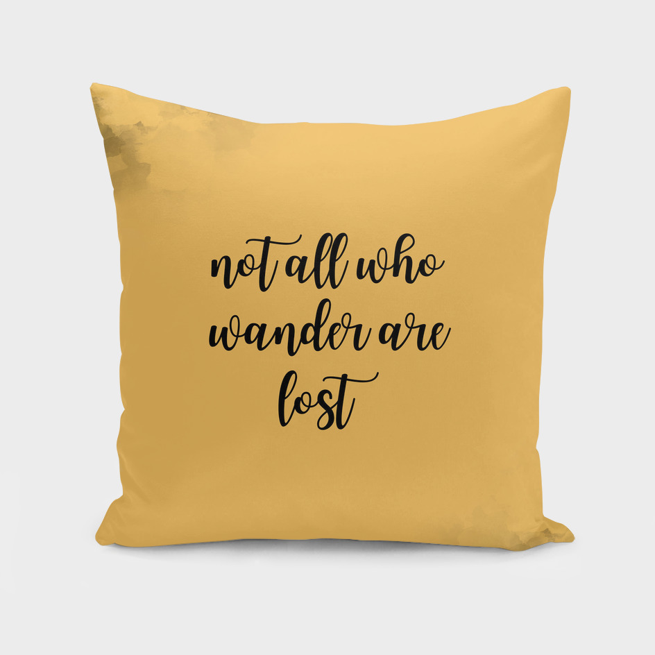 Text Art NOT ALL WHO WANDER ARE LOST | yellow