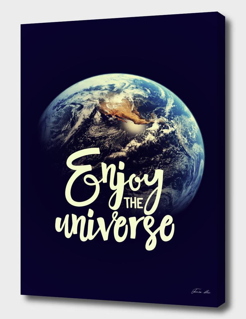 Enjoy the universe. letterring
