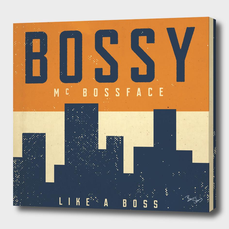 Bossy McBossface - Metro