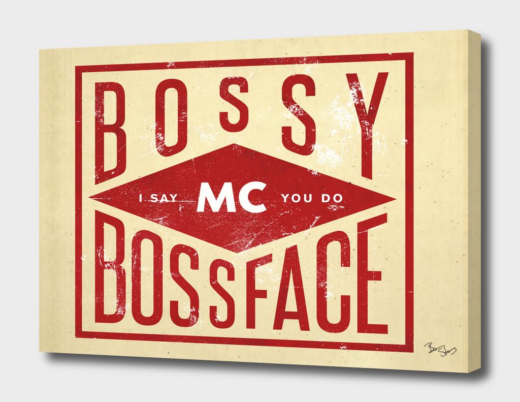 Bossy McBossface - Industrial