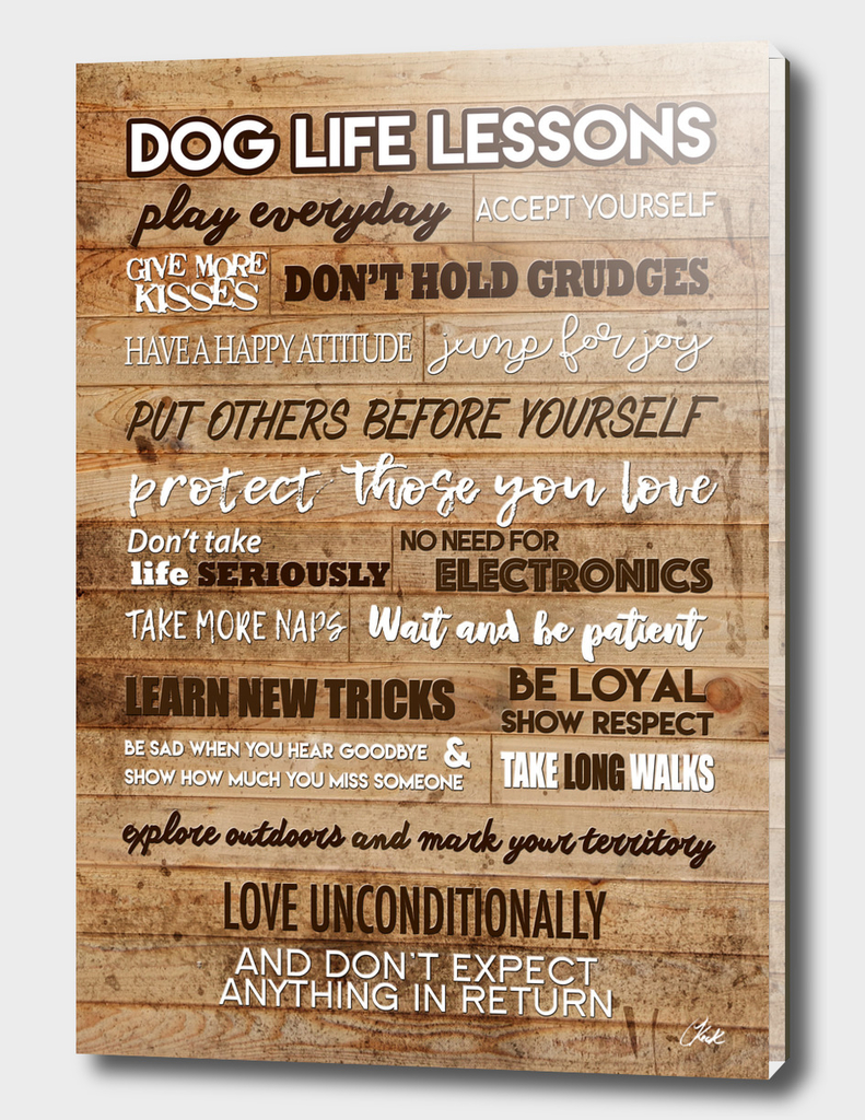 Dog Life Lesson Wood
