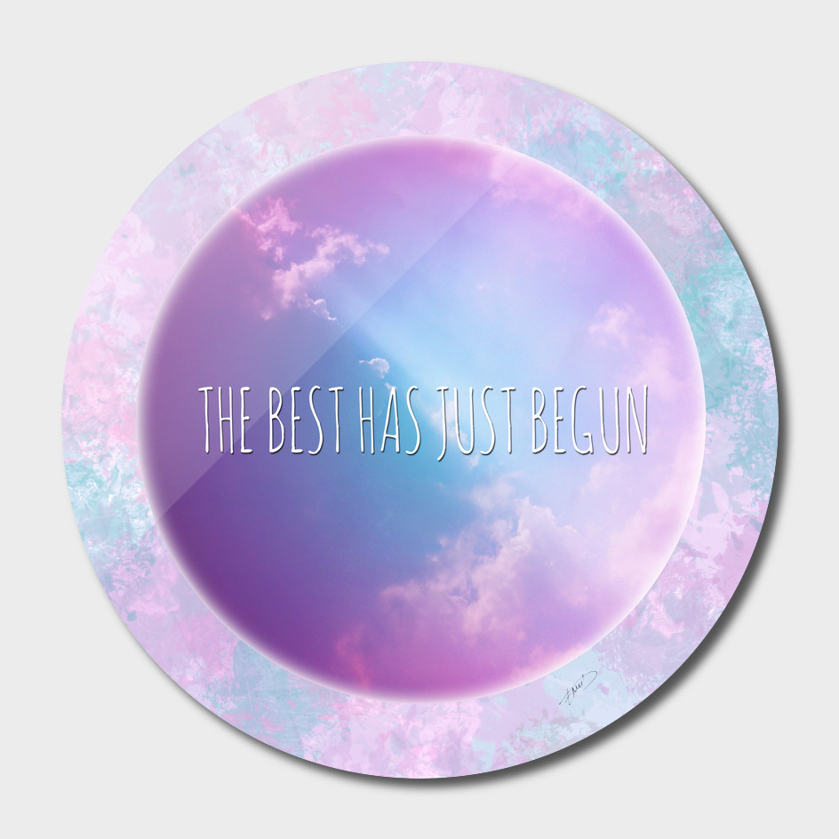 The best has just begun
