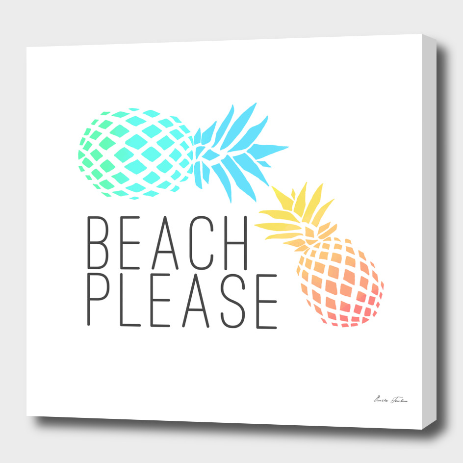 "Summer ""Beach please"" pineapple design"