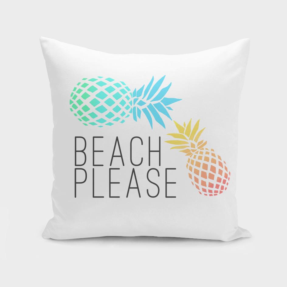 "Summer ""Beach please"" pineapple design"