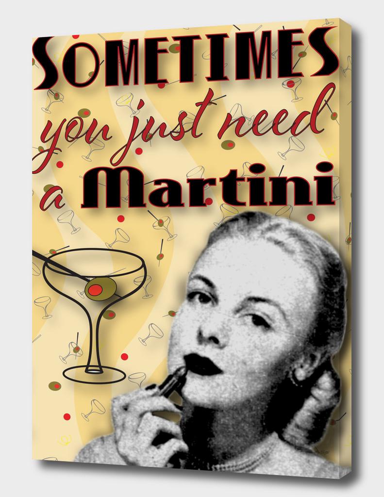 Need A Martini