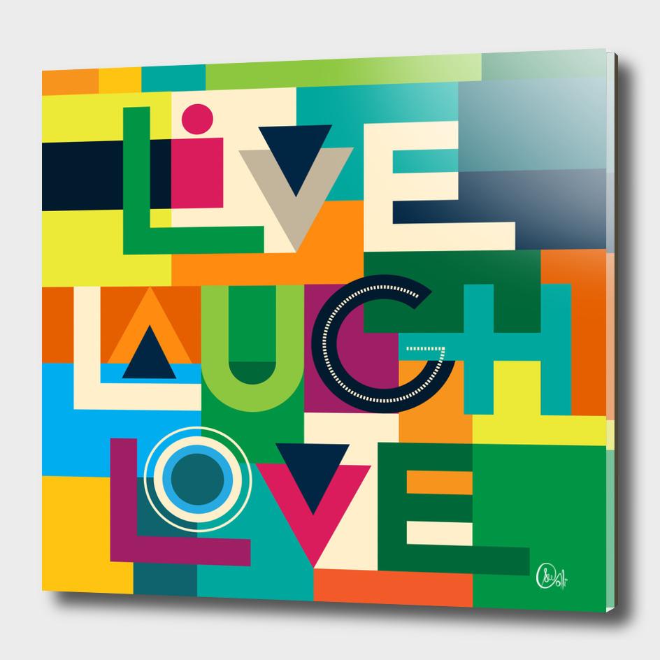 C13 LiveLoveLaugh