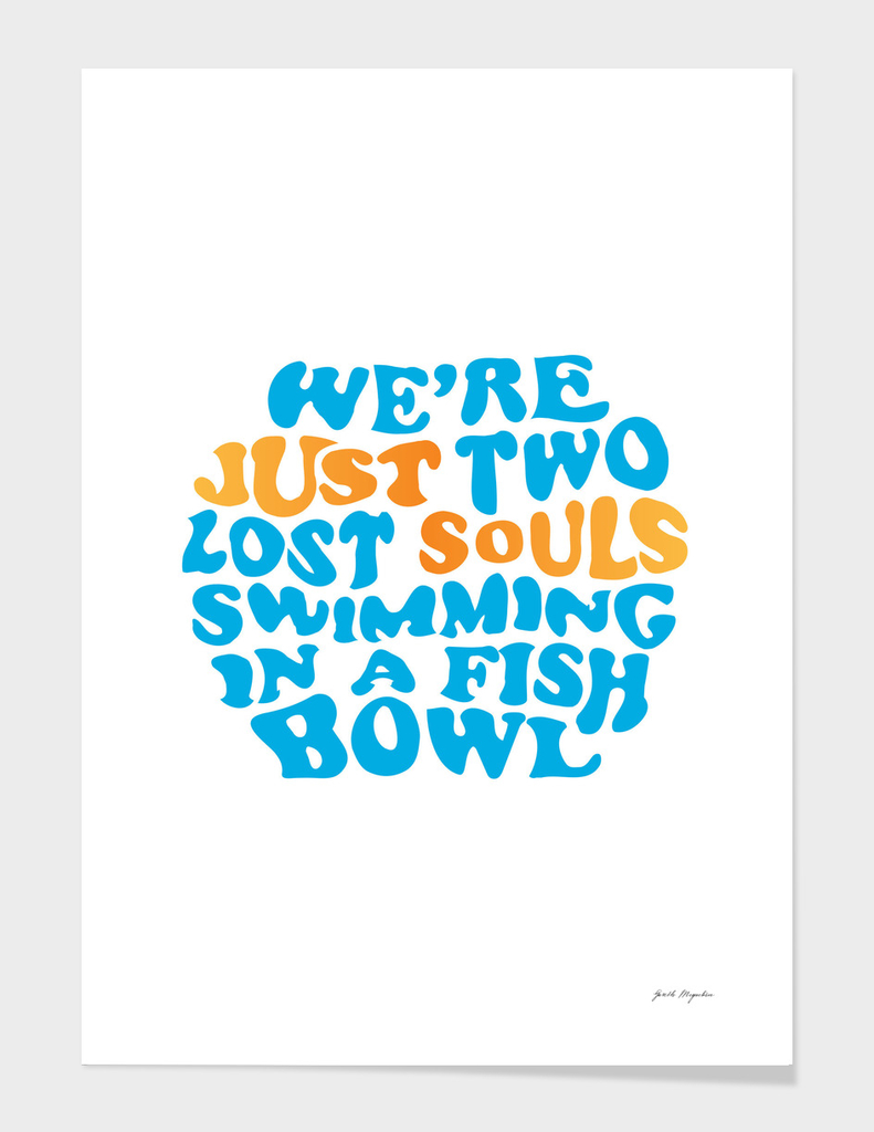 Pink Floyd - just two lost souls swimming in a fish bowl