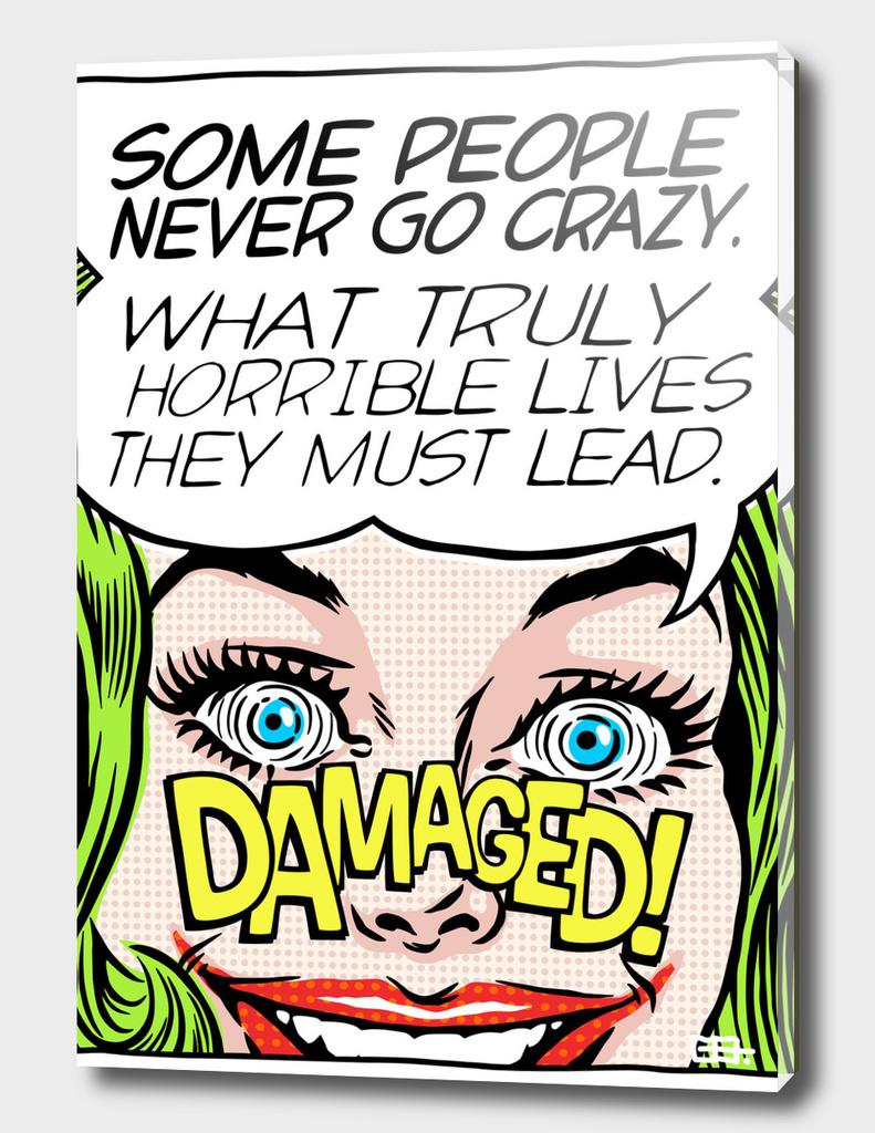 Never Go Crazy