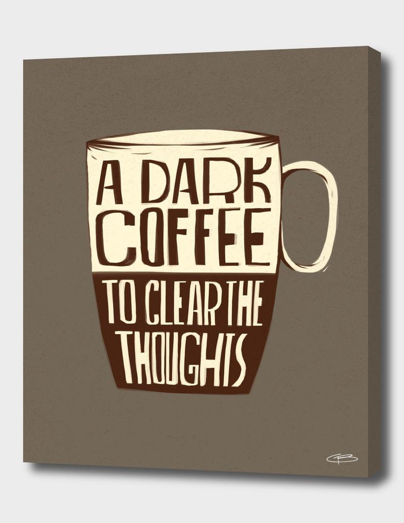 Dark Coffee