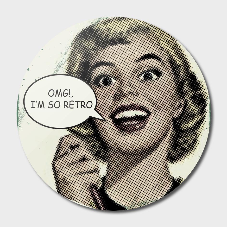 OMG!, I'm so Retro