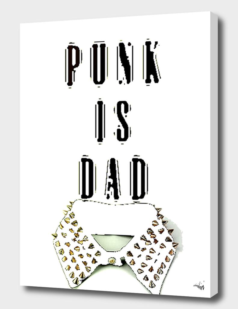 punk is dad