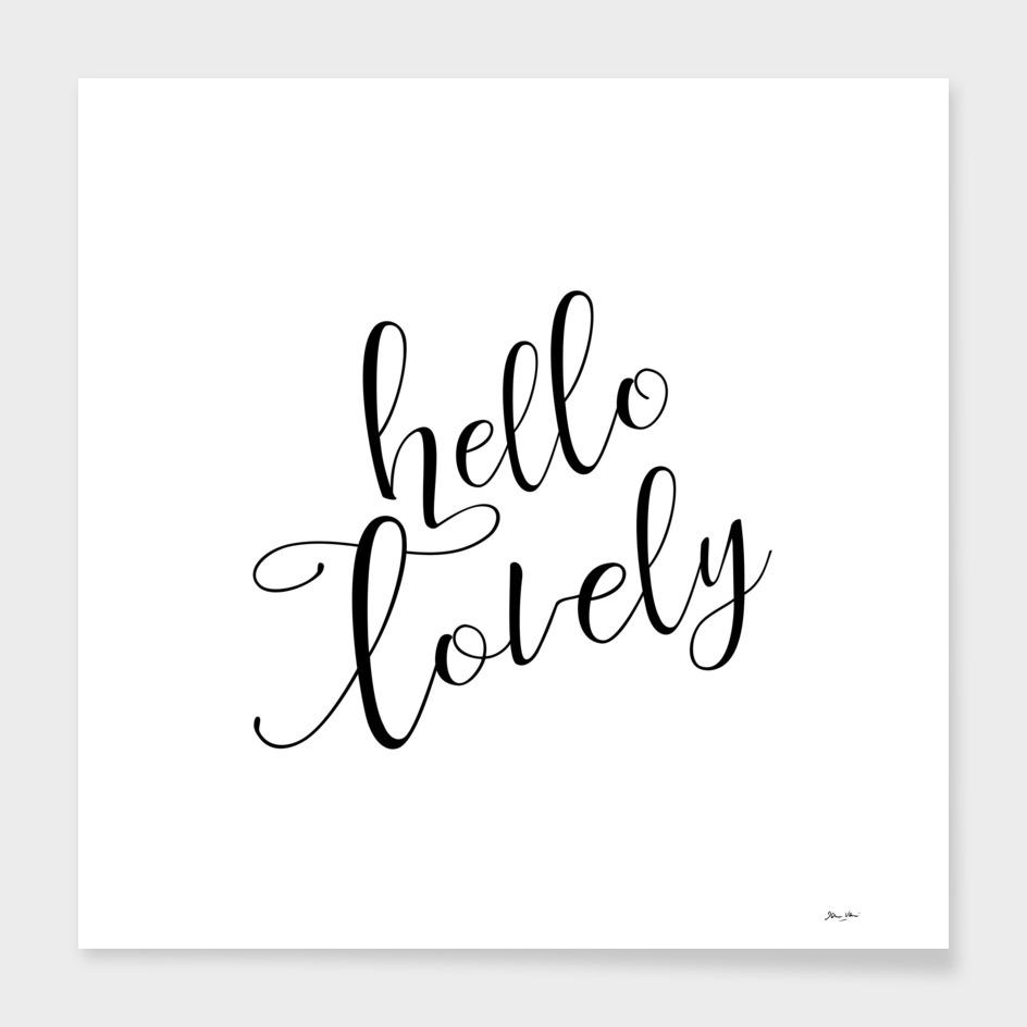 Hello Lovely