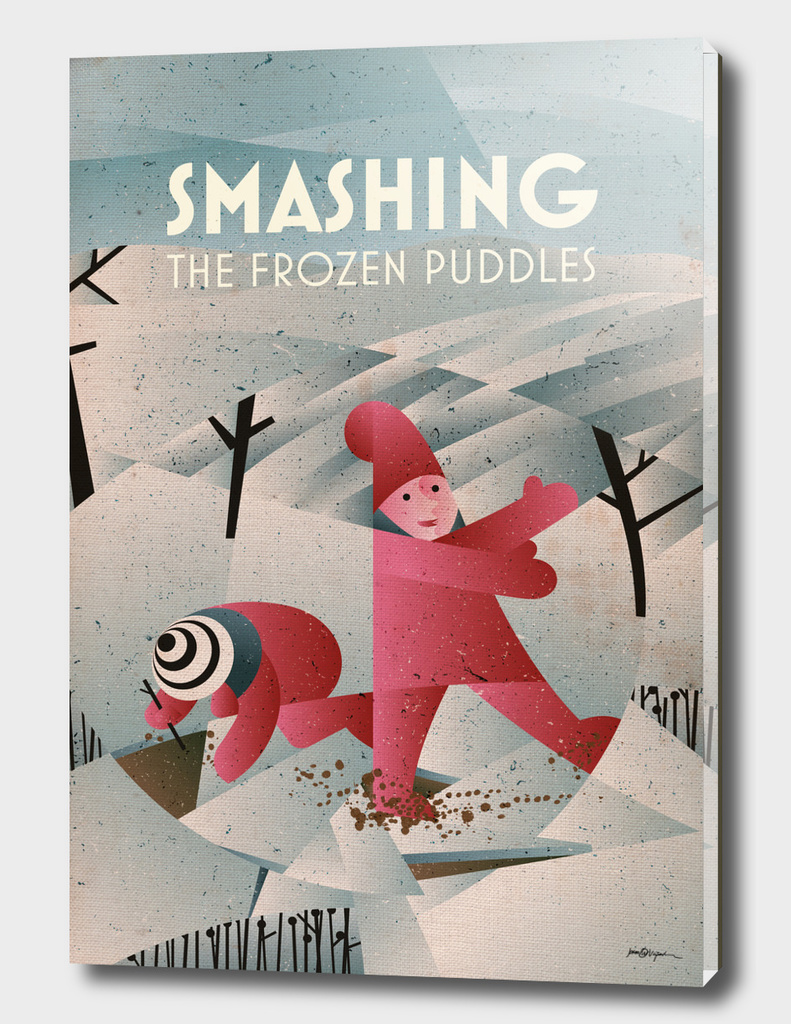 SMASHING THE FROZEN PUDDLES