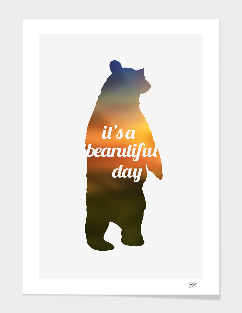 it's a bearutiful day