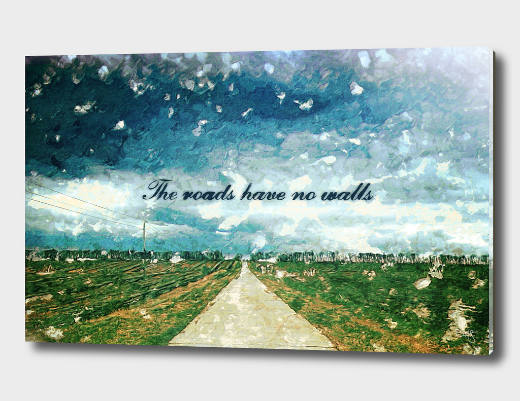 The roads have no walls