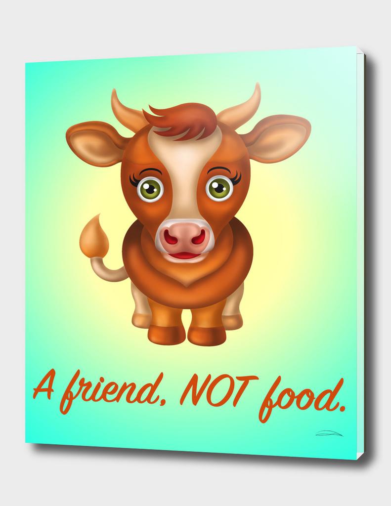 A Friend NOT Food