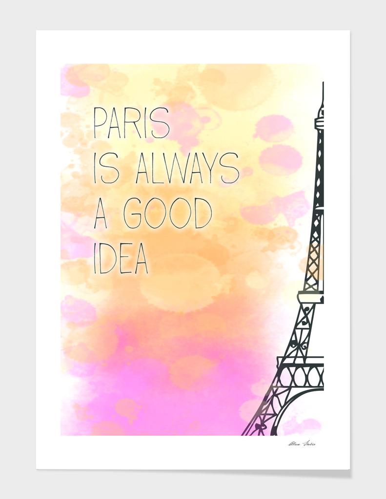 Paris is Always a Good Idea, watercolor, pastel colors
