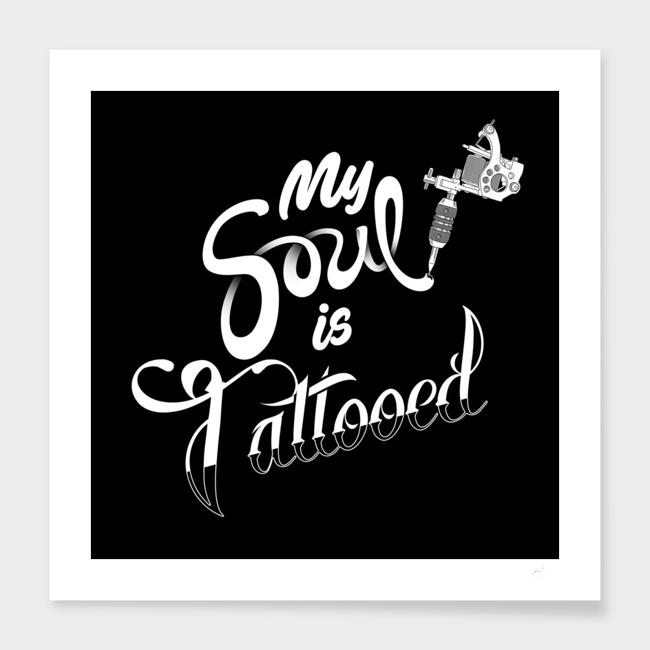 My Soul is Tattooed