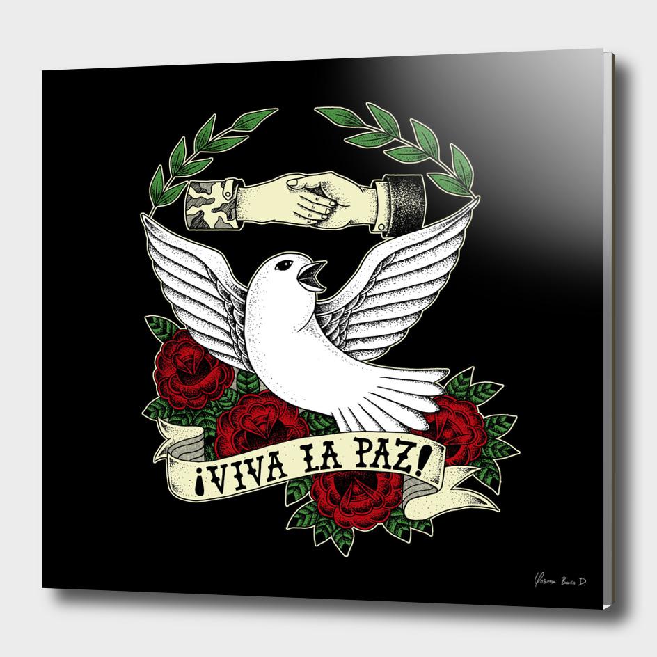 ¡Viva la Paz!