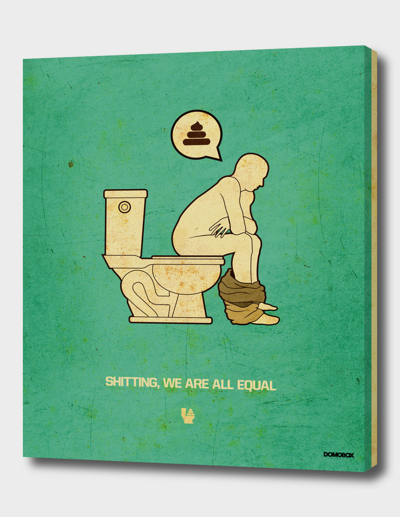 Shitting We Are All Equal