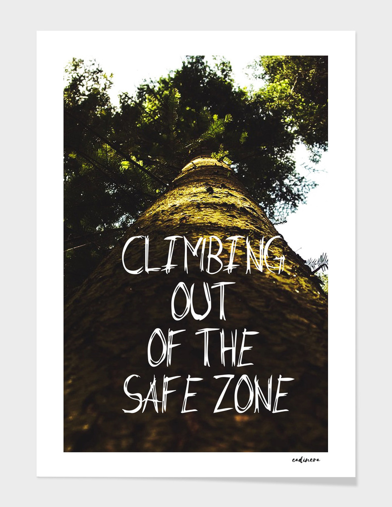 Climbing Out Of The Safe Zone