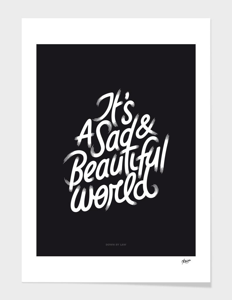 Sad & Beautiful World