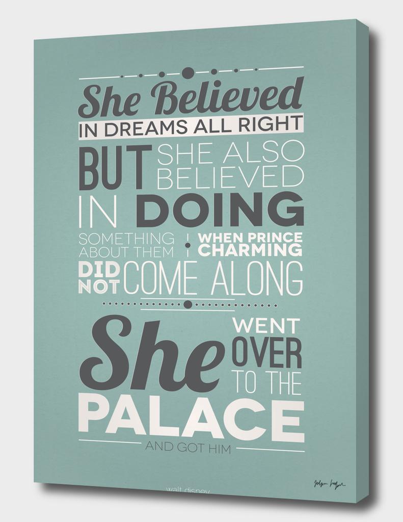 She Believed in Dreams