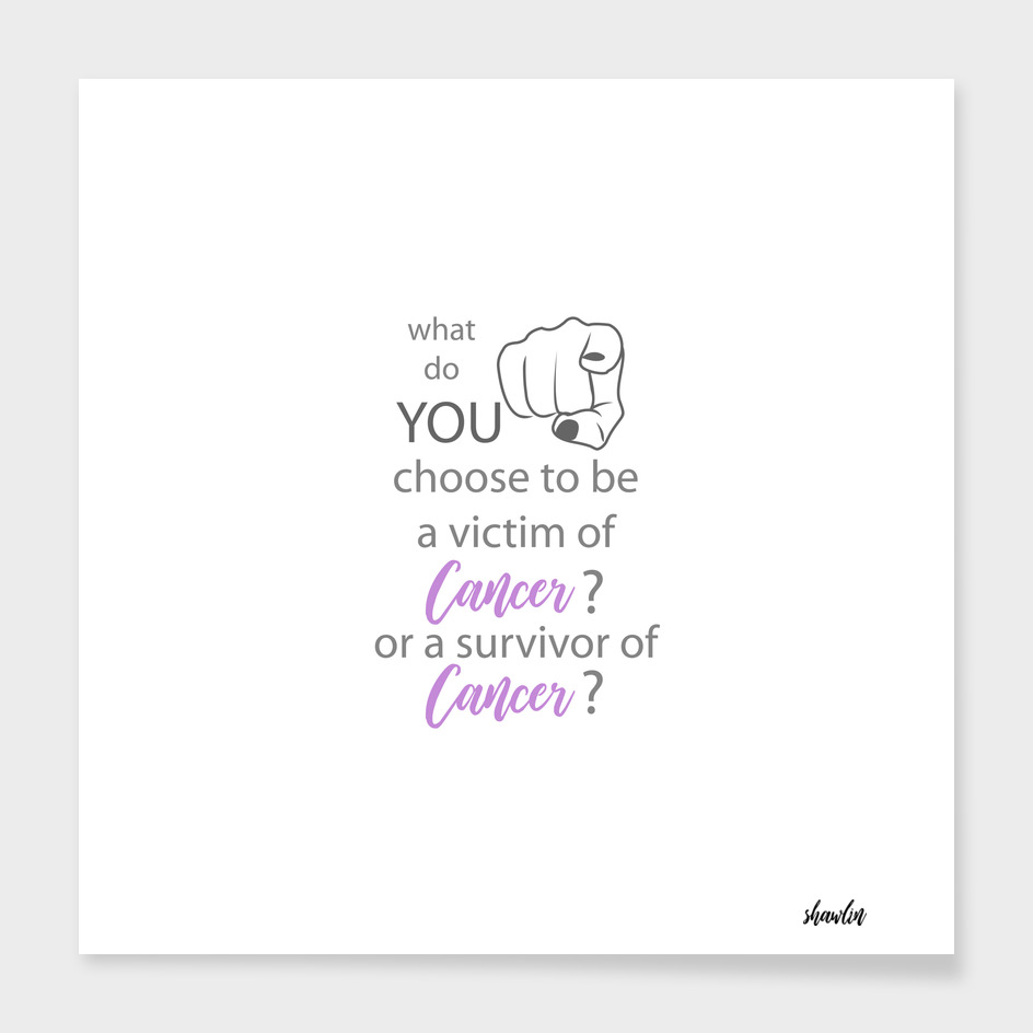 Cancer survivor quotes with focus on YOU