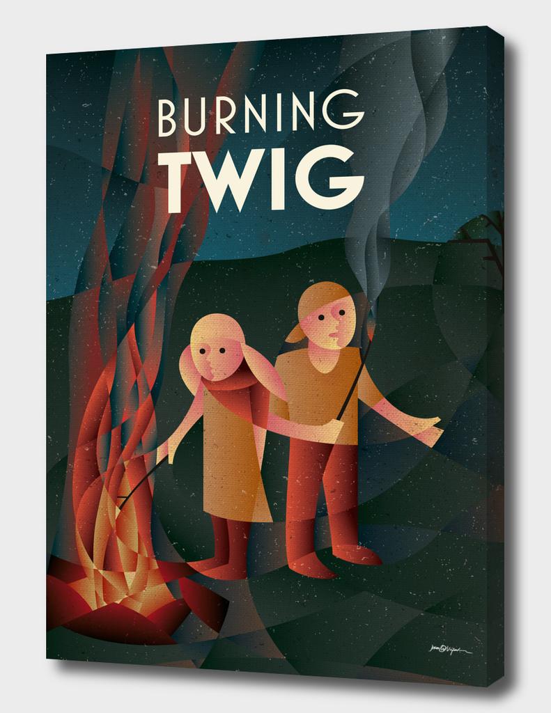 BURNING TWIG