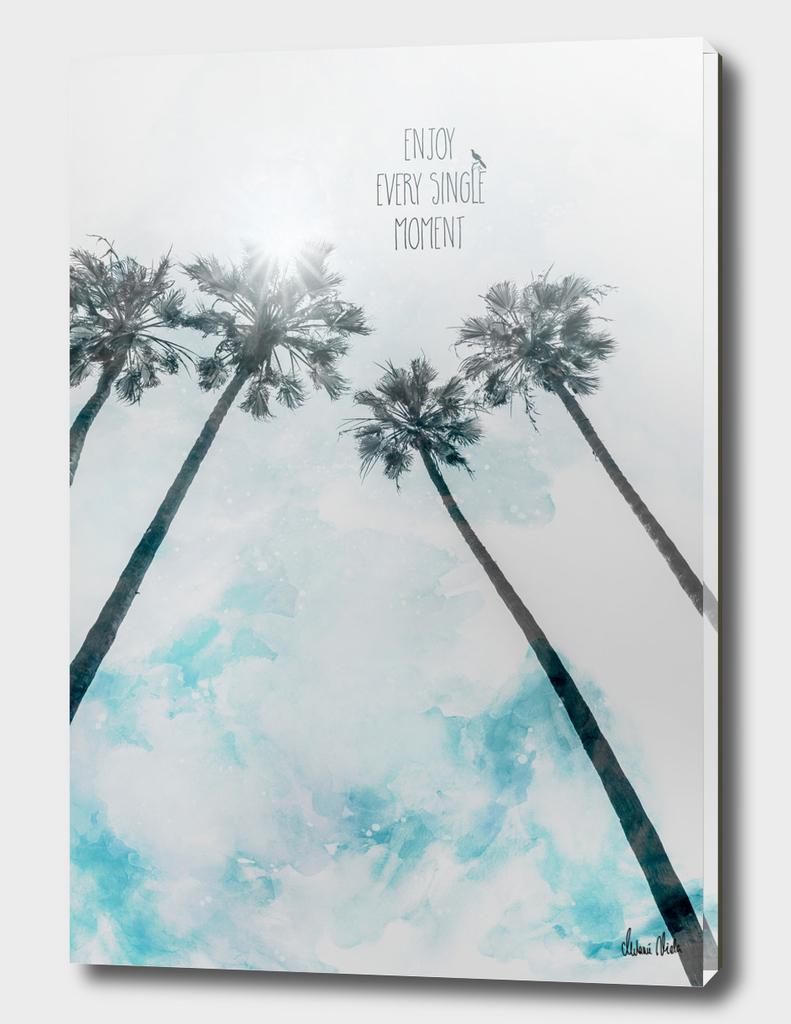 Idyllic palm trees | enjoy every single moment